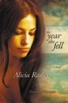 The Year She Fell - Alicia Rasley