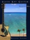 Slack Key Guitar G Kiluea Tuning - Daniel Ho