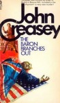 The Baron Branches Out - Anthony Morton