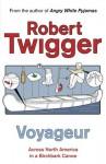 Voyageur - Robert Twigger