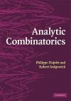 Analytic Combinatorics - Philippe Flajolet, Robert Sedgewick