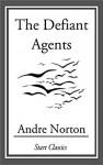 The Defiant Angels - Andre Norton
