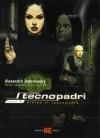 I tecnopadri, Vol. 1: Albino il tecnopadre - Alejandro Jodorowsky, Zoran Janjetov, Fred Beltran