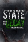 State of Decay: Part Two - Peggy Martinez