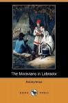 The Moravians in Labrador (Dodo Press) - Anonymous