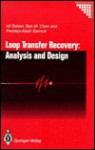 Loop Transfer Recovery: Analysis And Design - Ali Saberi, Ben M. Chen, Peddapullaiah Sannuti