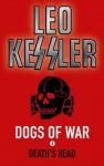 Death's Head (Dogs of War) - Leo Kessler