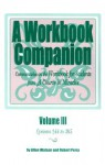 A Workbook Companion: Commentaries on the Workbook for Students from a Course in Miracles; Lessons 244 to 365 - Allen Watson, Robert Perry