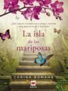 La isla de las mariposas (Grandes Novelas) (Spanish Edition) - Corina Bomann