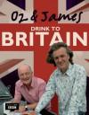 Oz & James Drink to Britain - Oz Clarke, James May