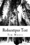 Rednextipus Text: A Collection of Tatoetry - Tim Moore