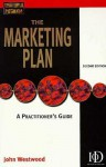 The Marketing Plan: A Practitioner's Guide - John Westwood
