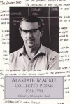 Collected Poems: Alastair MacKie - Alastair Mackie