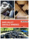Napa Valley Oakville Wineries (Bravo Your City! Book 19) - Dave Thompson, Lauren Solomon, Helen Cho , Amy He