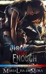 More Than Enough (Borderline Freaks MC Book 2) Kindle Editio - MariaLisa deMora