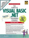 The Complete Visual Basic .Net Training Course (Complete Training Course Series) - Harvey M. Deitel, Paul J. Deitel, Tem R. Nieto