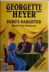 Faro's Daughter - Eve Matheson, Georgette Heyer