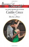His for a Price (Vows of Convenience) - Caitlin Crews