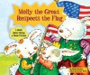Molly the Great Respects the Flag (Character Education with Super Ben and Molly the Great) - Shelley Marshall, Ben Mahan