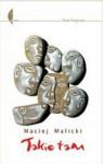 Takie tam (dziennik) - Maciej Malicki