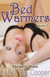 Bed Warmers: Volume 3 - Laura Cooper, Christopher Cooper