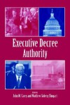 Executive Decree Authority - John M. Carey, Scott Parrish