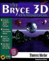 The Bryce 3D Handbook - R. Shamms Mortier