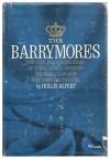 The Barrymores - Hollis Alpert