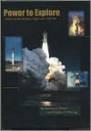 Power to Explore: A History of Marshall Space Flight Center, 1960-1990 - Andrew J. Dunar, Stephen P. Waring