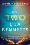 The Two Lila Bennetts - Liz Fenton, Lisa Steinke