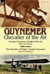 Guynemer: Chevalier of the Air - Henry Bordeaux, Mary R. Parkman