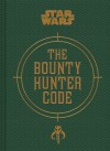 Bounty Hunter Code: From The Files of Boba Fett (Star Wars) - Daniel Wallace, Ryder Windham, Jason Fry