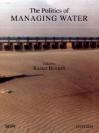 The Politics of Managing Water - Kaiser Bengali