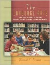 The Language Arts: A Balanced Approach to Teaching Reading, Writing, Listening, Talking, and Thinking, Mylabschool Edition - Ronald L. Cramer