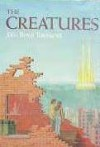 The Creatures - John Rowe Townsend