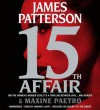 15th Affair - James Patterson, Maxine Paetro
