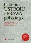Historia ustroju i prawa polskiego - Juliusz Bardach, Leśnodorski Bogusław, Michał Pietrzak