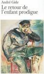 Le retour de l'enfant prodigue - André Gide