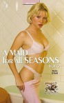 A Maid for All Seasons - Volume 2 - Devlin O'Neill
