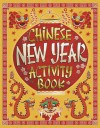 Chinese New Year Activity Book - Karl Jones, Steve Simpson
