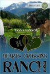 Hearts Crossing Ranch - Tanya Hanson