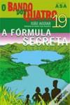 A Fórmula Secreta - João Aguiar