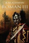 Roman III - K M Ashman