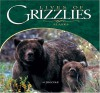 Lives of Grizzlies: Alaska - Jim Cole
