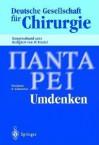 Panta Rhei Umdenken: 118. Kongress Der Deutschen Gesellschaft Fur Chirurgie 1. 5. Mai 2001, Muchen - W. Hartel