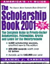 The Scholarship Book: The Complete Guide to Private-Sector Scholarships, Fellowships, Grants, and Loans for the Undergraduate - Daniel J. Cassidy