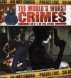 The World's Worst Crimes: An A-Z of Evil Deeds - Charlotte Greig