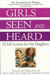 Girls Seen and Heard - Ms. Foundation for Women, Sondra Forsyth, Carol Gilligan, Marie C. Wilson
