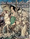 The Arthur Rackham Art Book - Volume I - Sam Bigland, Arthur Rackham