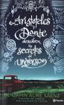Aristoteles y Dante descubren LOS SECRETOS DEL UNI (Spanish Edition) - Benjamin Alire Sáenz